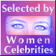 Selected by Women Celebrities